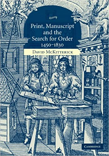 Manuscript and the Search for Order Print 1450-1830
