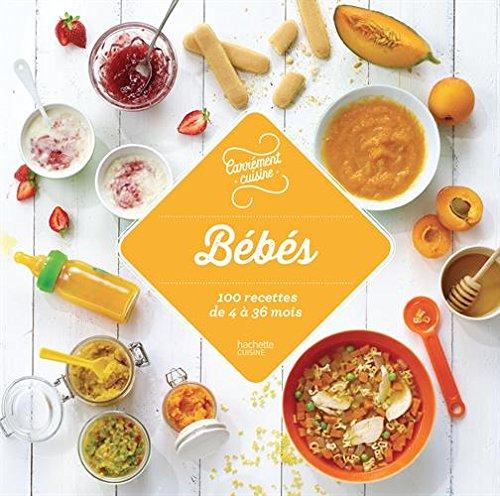 [FREE] Bébé : 100 recettes de 4 à 36 mois PPT