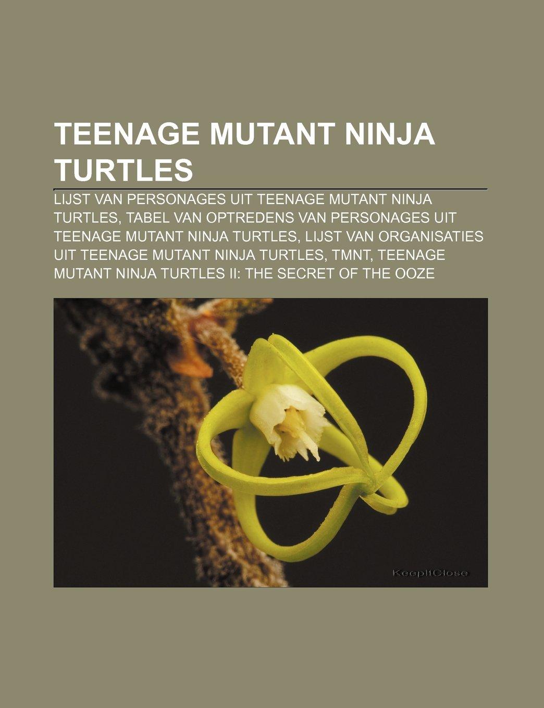 Teenage Mutant Ninja Turtles: Lijst van personages uit ...