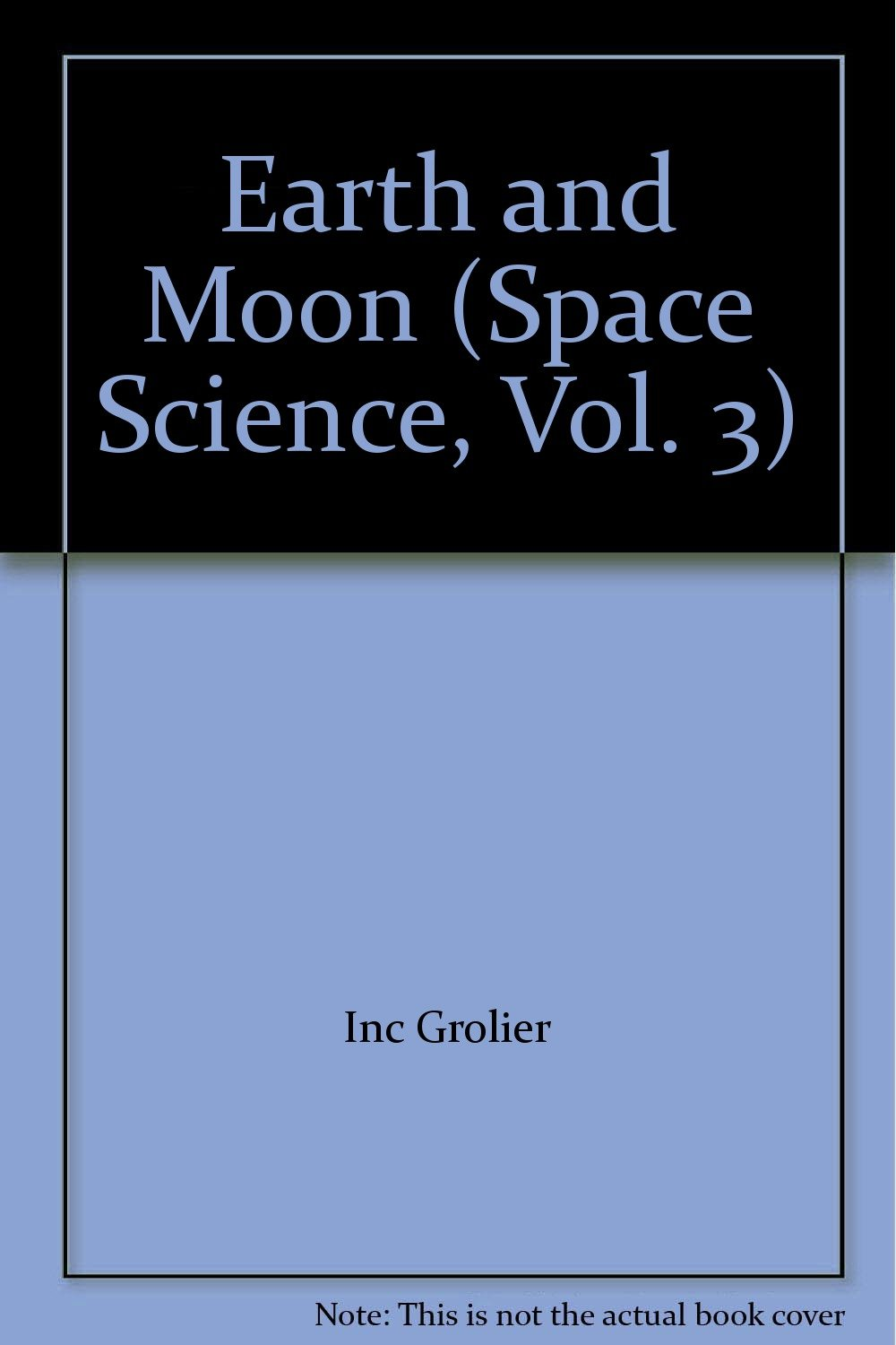 Download Earth and Moon (Space Science, Vol. 3) pdf epub