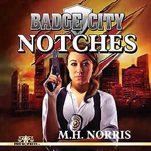 Badge City: Notches Audiobook
