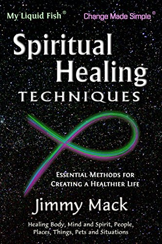 Spiritual Healing Techniques: Essential Methods for Creating a Healthier Life (Muscle Testing Pendulum)