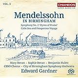 Mendelssohn in Birmingham Vol. 3