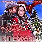 Dragon's Christmas Baby | Kit Tunstall,Kit Fawkes