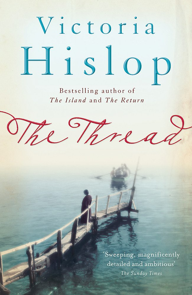 THE THREAD VICTORIA HISLOP PDF