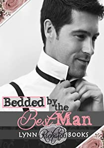 Bedded by the Best Man (BBW New Adult Romance)