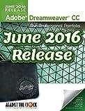 Adobe Dreamweaver CC (June 2016 Release) The Professional Portfolio Series