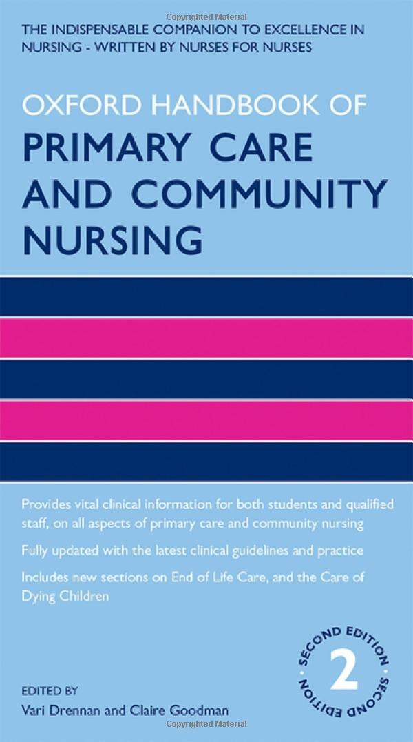 Oxford Handbook Of Primary Care And Community Nursing 2 E Handbooks In