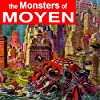 The Monsters of Moyen