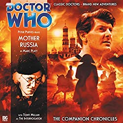 Doctor Who - The Companion Chronicles - Mother Russia
