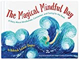 img - for The Magical Mindful Day book / textbook / text book
