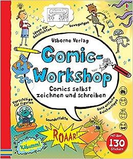 Comic Workshop Comics Selbst Zeichnen Und Schreiben Amazon De