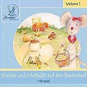 Stanley und Mathilda auf Bauernhof (Sterntaler Hörgeschichten) | Katja Ruhl