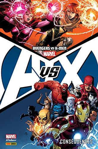 Avengers Vs. X-Men Vol. 2: Conséquences (French Edition)