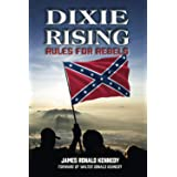 Dixie Rising: Rules for Rebels