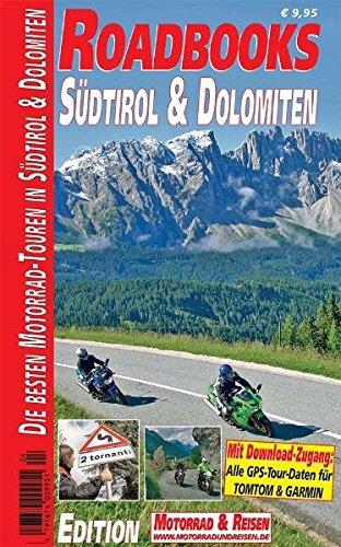 M&R Roadbooks: Südtirol & Dolomiten: Die besten Motorrad-Touren in Südtirol und Dolomiten Taschenbuch – 1. Dezember 2010 M & R Verlag 3942722062 NU-KAQ-00863640 Reiseführer Sport / Europa