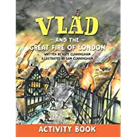 Vlad and the Great Fire of London Activity Book