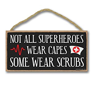 Honey Dew Gifts Nurse Sign, Not All Superheroes Wear Capes 5 inch by 10 inch Hanging Sign, Wall Art, Decorative Wood Sign Home Decor