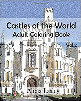 Castles of the World : Adult Coloring Book Vol.2: Castle Sketches ...