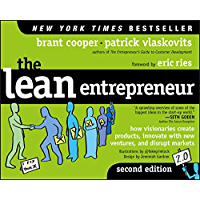The Lean Entrepreneur: How Visionaries Create Products, Innovate with New Ventures, and Disrupt Markets (English Edition)