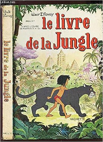 Le Livre De La Jungle Rudyard Kipling Walt Disney