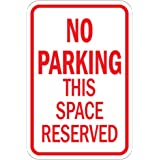 No Parking This Space Reserved Aluminum METAL Sign