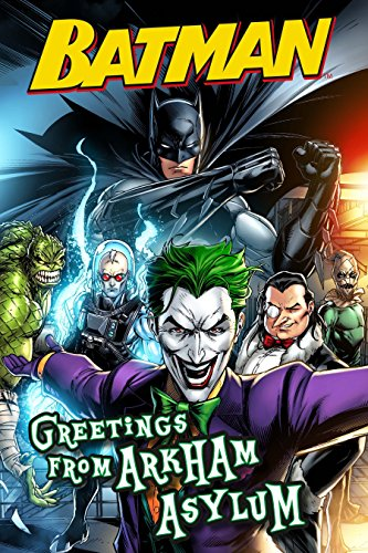 (Batman: Greetings from Arkham Asylum)