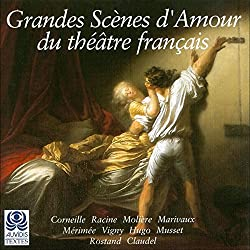 Grandes scènes d'amour du Théâtre Français