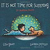 img - for It Is Not Time for Sleeping book / textbook / text book