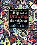 img - for Big Book of Drawing, Doodling and Colouring (Usborne Drawing, Doodling and Colouring) book / textbook / text book