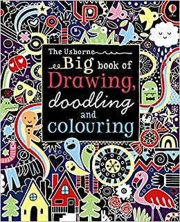 Big Book of Drawing, Doodling and Colouring (Usborne Drawing ...