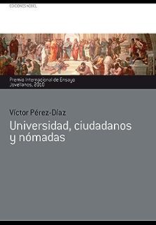 Universidad, ciudadanos y nómadas (Premio Internacional de Ensayo Jovellanos nº 35) (Spanish