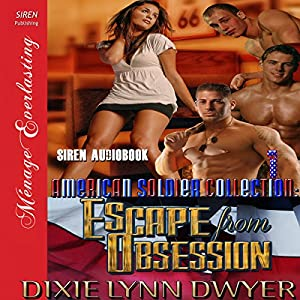 The American Soldier Collection Series: Escape from Obsession Audiobook