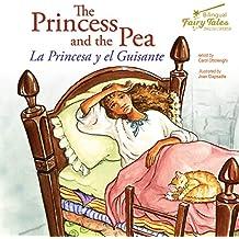 The Bilingual Fairy Tales Princess and the Pea, Grades 1 - 3: La Princesa Y El Guisante
