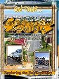 On Tour... Desert Express Namibia - Making Tracks Through Namibia