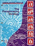 The paraphrasing strategy (Learning strategies curriculum)