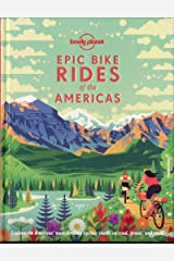 Epic Bike Rides Of The Americas 1 Hardcover