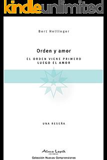 Orden y Amor (Spanish Edition)