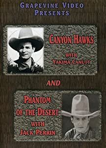 Canyon Hawks / Phantom of the Desert