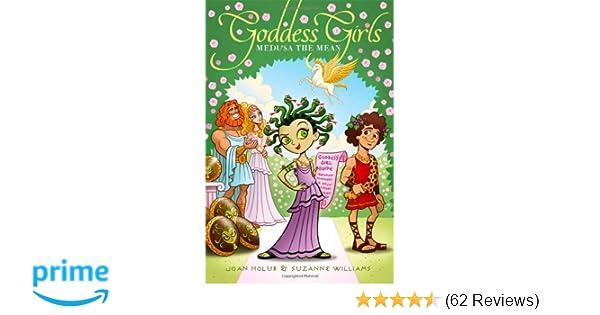 Medusa the Mean (Goddess Girls): Joan Holub, Suzanne