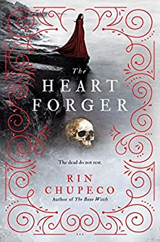 The Heart Forger by Rin Chupeco fantasy book reviews
