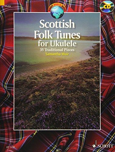 (Scottish Folk Tunes for Ukulele: 35 Traditional Pieces)