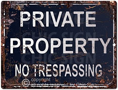 PRIVATE PROPERTY no trepassing Sign Rustic Vintage Retro Kitchen Bar Pub Coffee Shop Wall Decor 9x12 Metal Plate Sign Home Store Decor Plaques