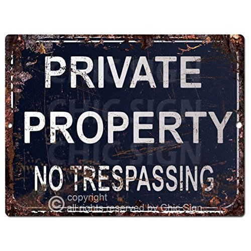 PRIVATE PROPERTY no trepassing Sign Rustic Vintage Retro Kitchen Bar Pub Coffee Shop Wall Decor 9''x12'' Metal Plate Sign Home Store Decor Plaques by Chic Sign