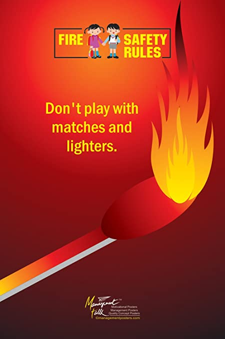 Managementtalk Posters Fire Safety Rules Do Not Play With Matches