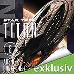 Aus der Dunkelheit (Star Trek: Titan 8) | James Swallow
