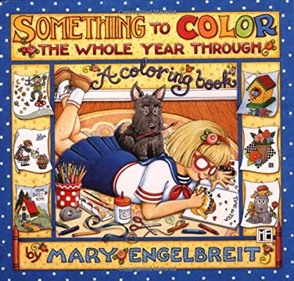 - Something To Color The Whole Year Through: Engelbreit, Mary: 9780740702020:  Amazon.com: Books
