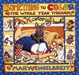 Something to Color the Whole Year Through, Mary Engelbreit, 0740702025