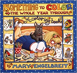 something to color the whole year through engelbre mary engelbreit