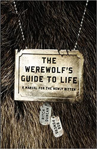 Amazon com: The Werewolf's Guide to Life: A Manual for the